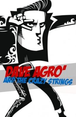 Dave Agrò & The Fucking Lames