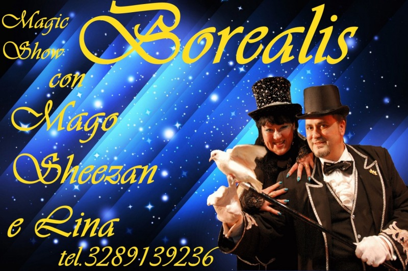 MAGIC SHOW I BOREALIS PER LE VOSTRI EVENTI