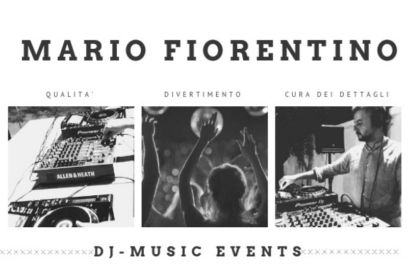 Mario Fiorentino- Dj Music events